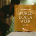 Celebrating World Doula Week 2021